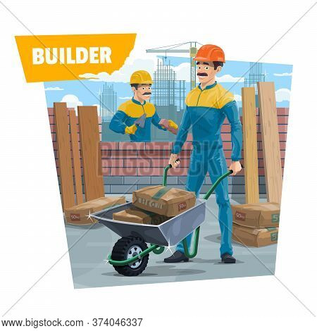 Builder Workers, Bricklayer Or Mason With Wheelbarrow. Vector. Bricklayer In Protective Helmet Worki