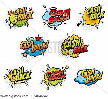 Cash Back Retro Comics Bubbles, Isolated Vector Icons. Cartoon Pop Art Retro Cloud Blast And Bubble