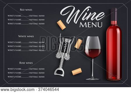 Wine Menu List Vector Template. Bottle And Glass, Corks And Corkscrew On Black Background With Vigne
