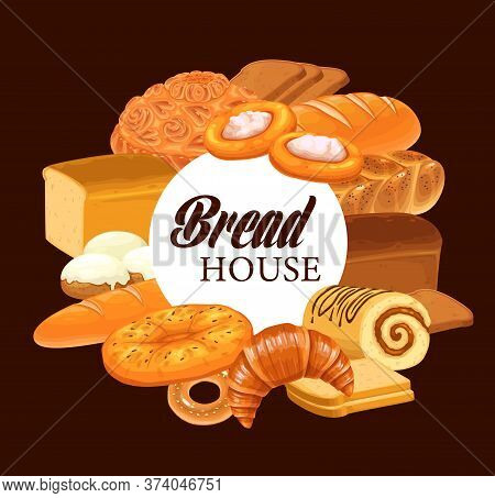 Pastry And Bread Round Vector Banner. Sweet Pastry And Bakery Products. Baked Wheat And Rye Bread, L