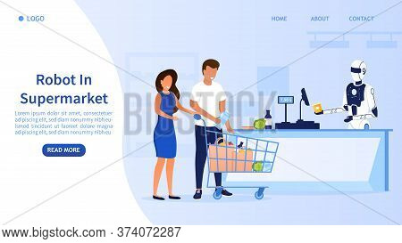 Futuristic Robot Salesman In A Supermarket. Young Attractive Couple Buys Food. Robot Assistant Serve