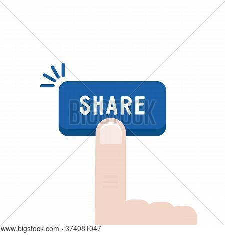 Blue Share Button With Forefinger. Concept Of Show Interesting Or Viral Content To Other Users Or Fr