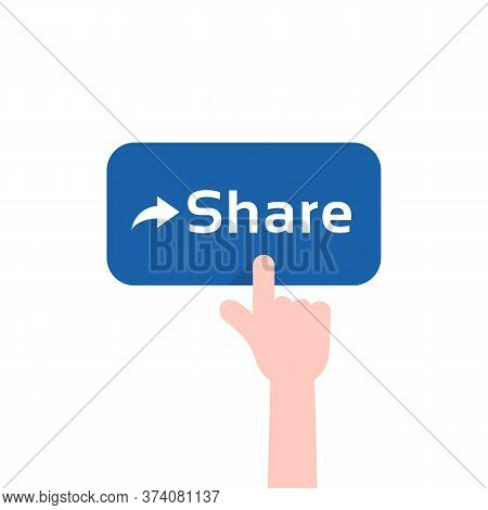 Forefinger Press On Blue Share Button. Concept Of Show Interesting Or Viral Content To Other Users O