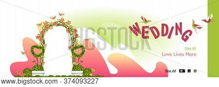 Conceptual Banner Of A Festive Wedding Ceremony Or Wedding, A Wedding Arch Decorated With Flowers An