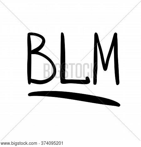 Abbreviation Black Lives Matter, Blm Logo Black On A White Background, Vector Illustration