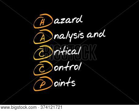 Haccp - Hazard Analysis And Critical Control Points Acronym, Concept Background
