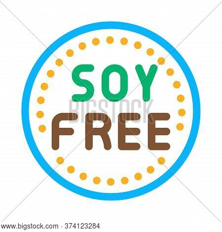 Soy Free Sign Icon Vector. Soy Free Sign Sign. Color Symbol Illustration