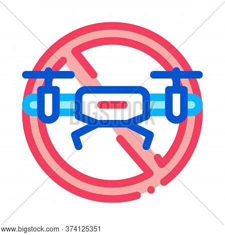 Drone Crossed Out Sign Icon Vector. Drone Crossed Out Sign Sign. Color Symbol Illustration