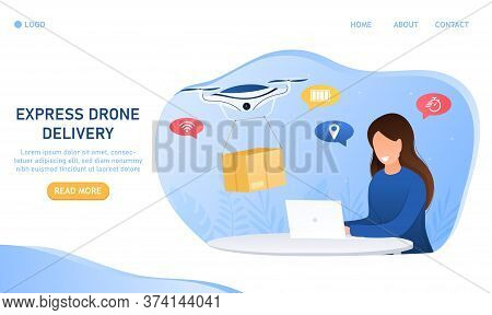 Drone Delivery Concept.the Girl Uses A Laptop Makes Online Order And Air Delivery. The Quadcopter De