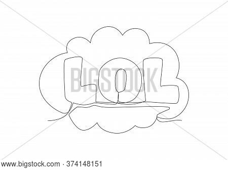 Single Continuous Line Drawing Of Comical Cute And Funny Typography Quote - Lol. Calligraphic Design