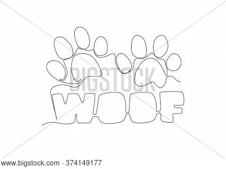 One Continuous Line Drawing Of Cute Adorable Typography Animal Pet Quote - Woof For Puppy Dog Sound.