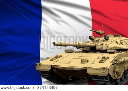 France Modern Tank With Not Real Design On The Flag Background - Tank Army Forces Concept, Military