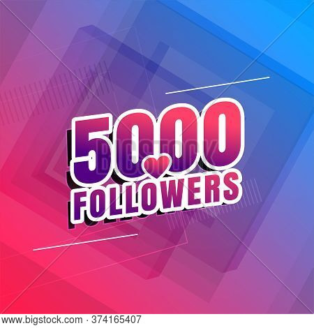 5000 Followers Of Social Media Background Vector Design Illustration