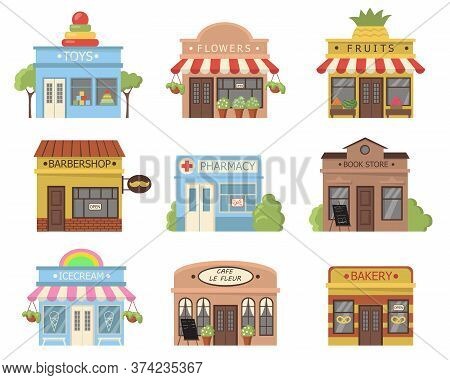 Traditional Store Facades Set. Storefronts Of Small Shops, Bakery, Bistro, Cafe, Boutique, Pharmacy,