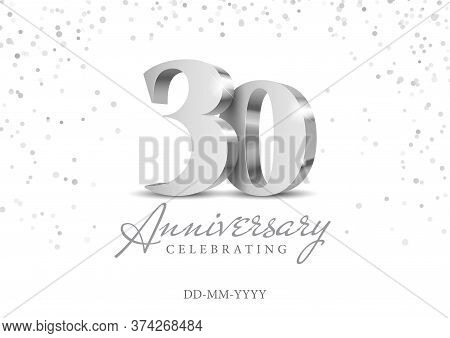 30 Years Anniversary Celebration. Silver 3d Numbers. Poster Template For Celebrating 30th Anniversar