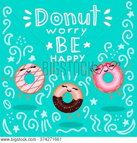 Doodle Banner With Funny Donuts. Funny Cartoon Donuts Jump On A Turquoise Background. Doodle Pattern