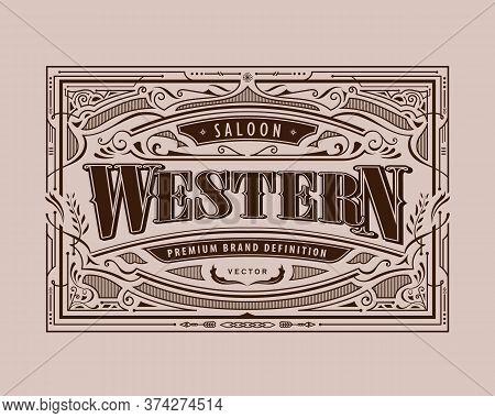 Antique Frame Western Label Vintage Border Retro Hand Drawn Engraving Vector Illustration