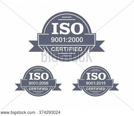 Iso 9001 Certified Stamp In 3 Versions - Year 2000, 2008 And 2015 - Quality Management System Intern
