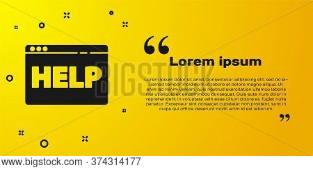 Black Browser Help Icon Isolated On Yellow Background. Internet Communication Protocol. Vector Illus