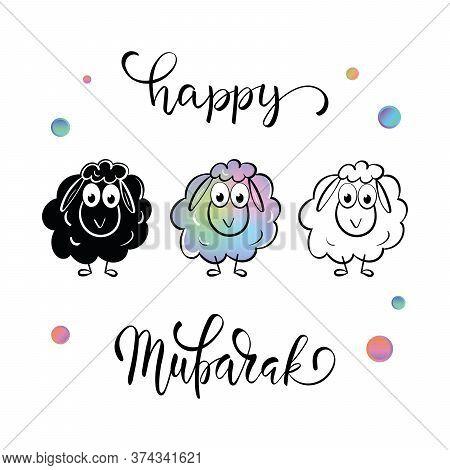 Eid Al Adha Mubarak Greeting With Lettering Calligraphy
