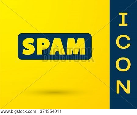 Blue Spam Icon Isolated On Yellow Background. Vector
