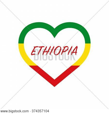 Ethiopia Flag In Heart. I Love My Country. Sign. Stock Vector Illustration Isolated On White Backgro