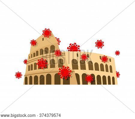 Coliseum And Virus. Quarantine In Italy. Coronavirus Epidemic In World. Outbreak Covid-19 Pandemic.