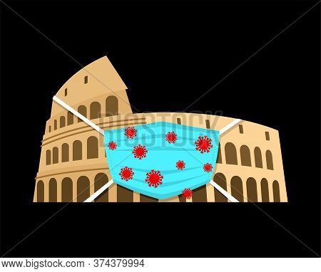 Coliseum In Medical Mask. Quarantine In Italy. Coronavirus Epidemic In World. Outbreak Covid-19 Pand
