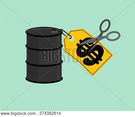 Barrel Oil Price Tag And Scissors. Oil Price Decline. Cutting Prices Illustration. Discount Price Re