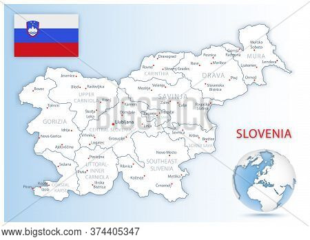 Detailed Slovenia Administrative Map With Country Flag And Location On A Blue Globe.