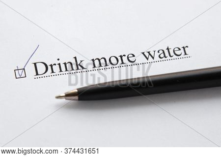 A Piece Of Paper With The Inscription Drink More Water From To Do List With A Tick