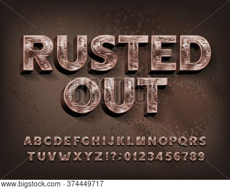 Rusted Out Alphabet Font. Scratched Metal Letters And Numbers. Stock Vector Typescript For Your Desi