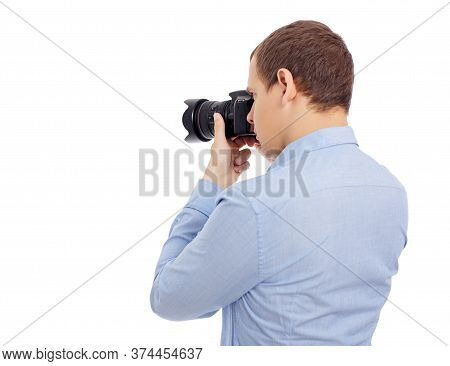Back View Of Male Photographer Taking Photo With Modern Dslr Camera Isolated On White Background