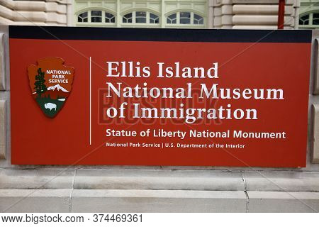 New York, Usa - April 30, 2019: Sign At The Main Entrance To The Immigration Museum At Ellis Island