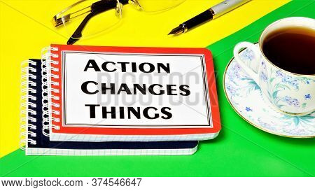 The Action Of Changing Things Is A Text Inscription On The Notepad For Planning Future Events, Waiti