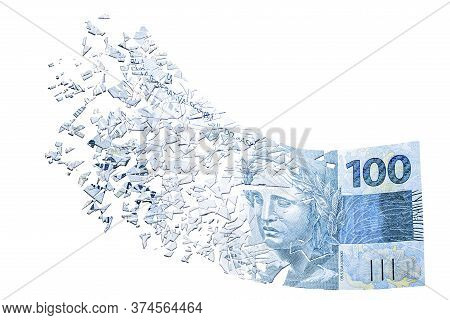 100 Reais Banknote Evaporating In The Air, Money Losing Value, Financial Crisis And Devaluation Of T