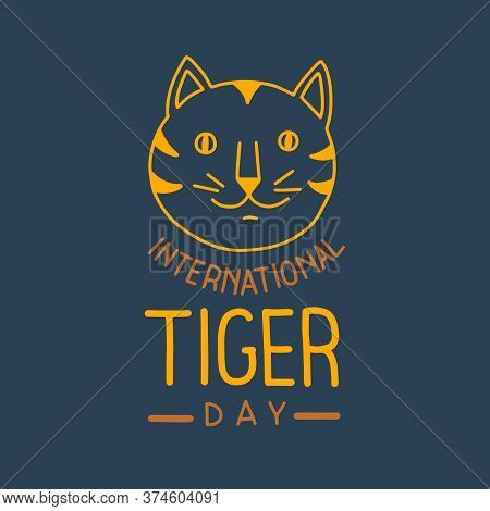 Vector Illustration On The Theme Of International Tiger Day On July 29. Decorated With A Handwritten