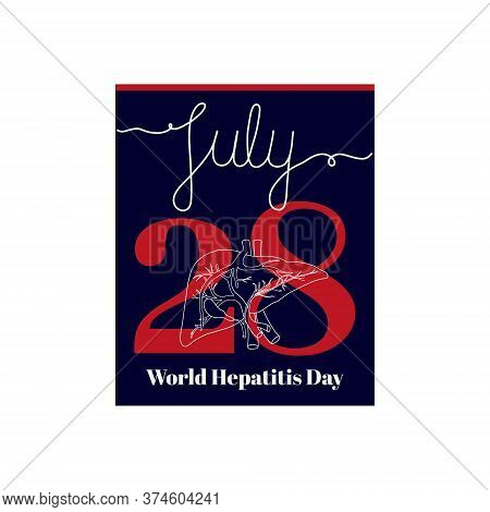 Calendar Sheet, Vector Illustration On The Theme Of World Hepatitis Day On July 28. Decorated With A