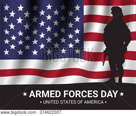 Armed Forces Day  Poster Design With Soldier Silhouettes And American Flag. Usa Patriotic Illustrati