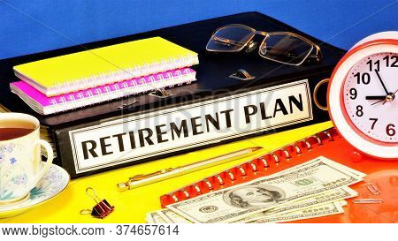 Retirement Plan-text Label On The Office Registrar's Folder. Financial Allowance, Individual Capital