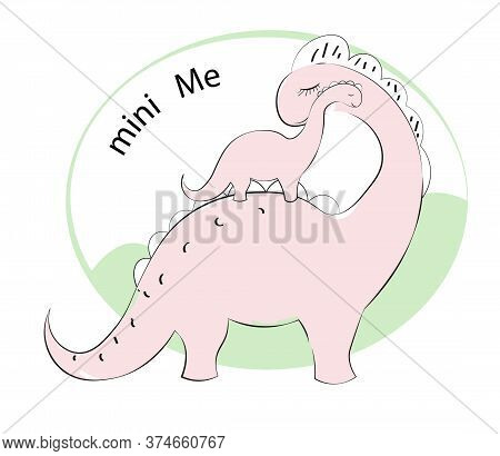 Cute Pink Cartoon Dinosaur Diplodocus, Mum And Baby, Mini Me, Picture In Hand Drawing Cartoon Style,