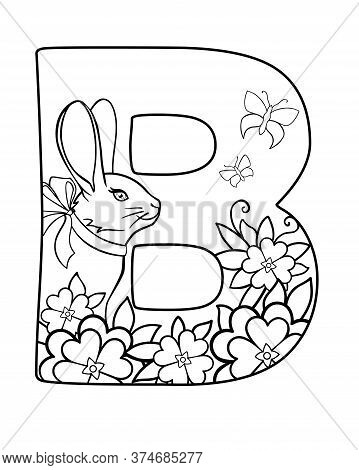 B. Capital Letter B Decorated With Flowers, Butterflies And A Small Bunny With A Bow On The Neck - V