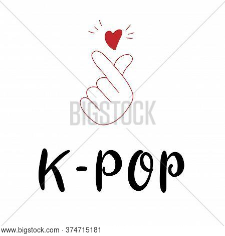 K-pop. Korean Popular Music Style. Finger Heart Symbol And Flag. K Pop Hand Drawn Lettering For Bann