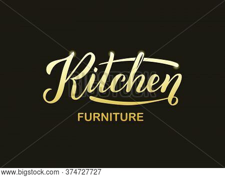Vector Illustration Of Kitchen Furniture Lettering For Banner, Leaflet, Poster, Logo, Advertisement,