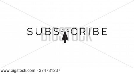 Subscribe Text Message With Mouse Cursor, Minimal Plain Design For Web Media Channel, Isolated Vecto