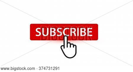 Subscribe Red Button With Finger Pointer, Button For Subscribers And Followers Of Digital Content, V