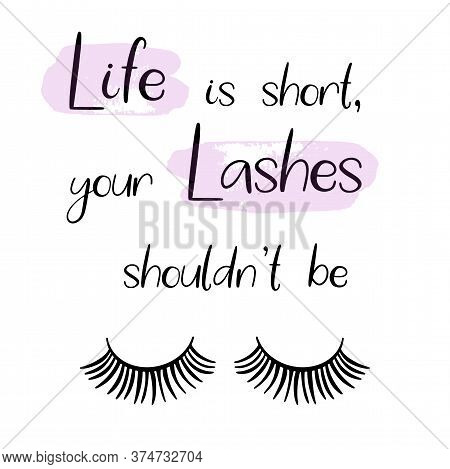 Lashes Lettering Vector Illustration For Beauty Salon, Fashion Blog, Logo, False Eyelashes Extension