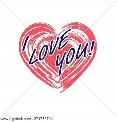 Stylized Vector Illustration Of A Heart With The Words I Love You, For T-shirts, Banner Stickers And