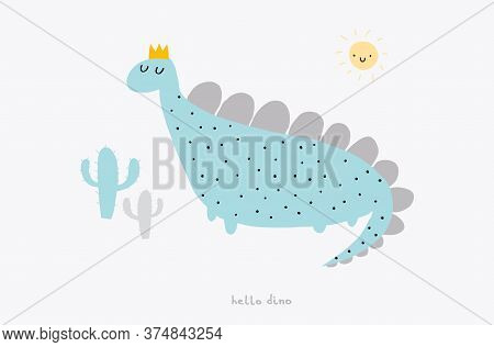 Hello Dino. Cute Simple Dino Illustration With Smiling Sun And Funny Cactuses Isolated On A White Ba