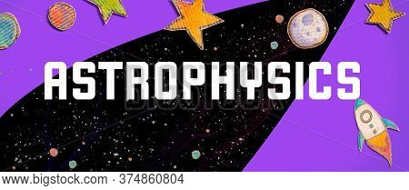 Astrophysics Theme With Space Background With A Rocket, Moon, Stars And Planets